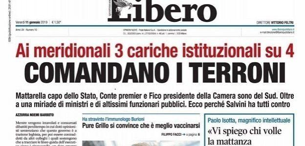 """""""Comandano i terroni"""", il titolo shock di Libero. E' polemica"""